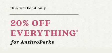 20% Off Everything from Anthropologie