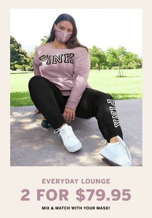 Everyday Lounge 2 for $79.95 from Victoria's Secret