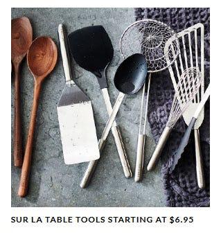 Sur La Table Tools Starting at $6.95