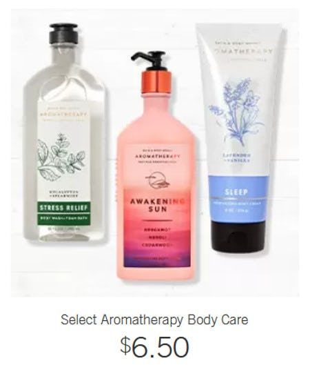 Select Aromatherapy Body Care $6.50 from Bath & Body Works