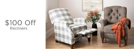 $100 Off Recliners from Kirkland's