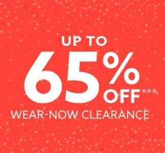 Up to 65% Off Wear-Now Clearance