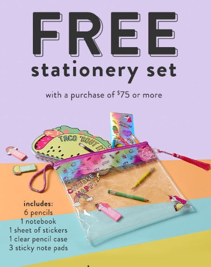 Free Stationery Set with $75 or More Purchase from Justice