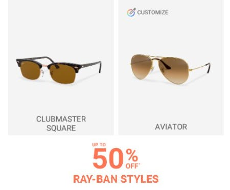 Up to 50% Off Ray-Ban Styles from Sunglass Hut