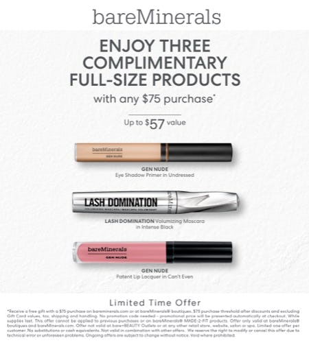 Enjoy three complimentary full size products with any $75 Purchase from bareMinerals