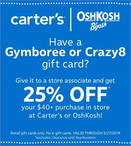 Give Us Your Gymboree Gift Card and Save! from Carter's Oshkosh