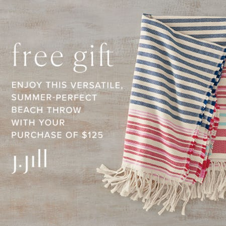 Free Gift with your Purchase of $125+ from J.Jill