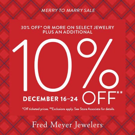 Merry to Marry Sale from Fred Meyer Jewelers