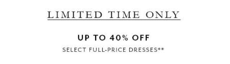Up to 40% Off Select Full-price Dresses