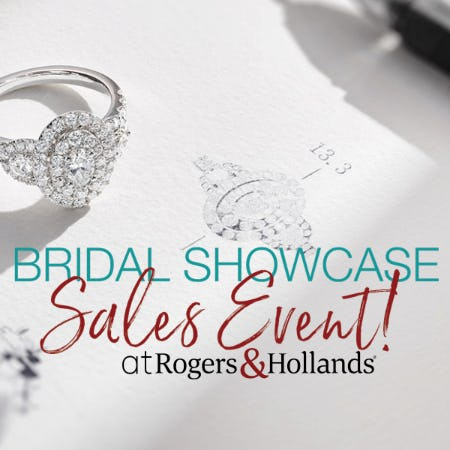Rogers & Hollands April 3rd Annual Bridal Showcase SALE from Rogers & Hollands Jewelers
