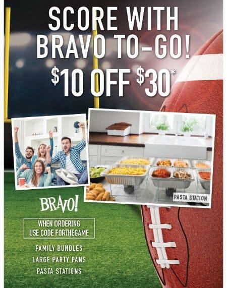 Score with BRAVO To-Go!