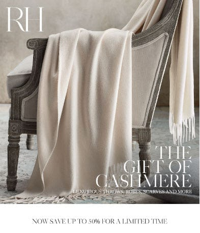 Up to 50% Off Cashmere from Restoration Hardware