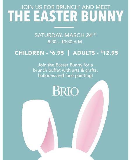 Bunny Brunch at BRIO! from Brio Tuscan Grille