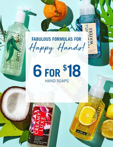 6 for $18 Hand Soaps from Bath & Body Works