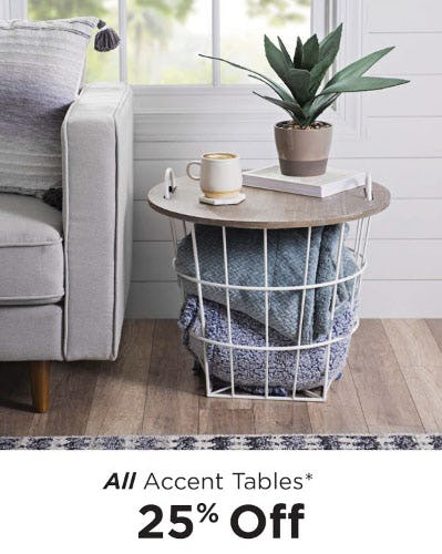 25% Off All Accent Tables from Kirkland's Home