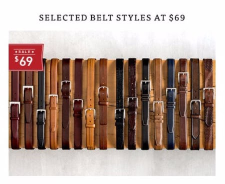 Selected Belt Styles at $69