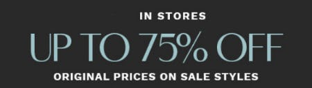 Up to 75% Off Original Prices