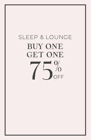 Sleep & Lounge Buy One, Get One 75% Off from Cacique