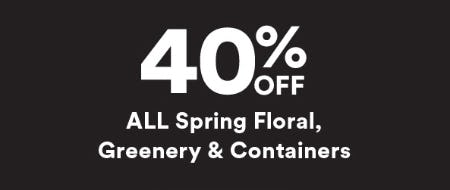 40% Off All Spring Floral, Greenery & Containers from Michaels
