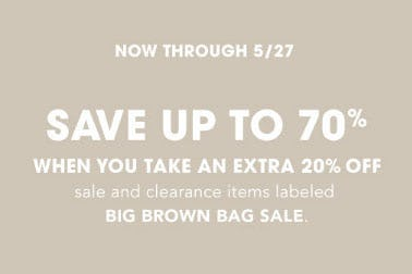 Up to 70% Off Big Brown Bag Sale from Bloomingdale's