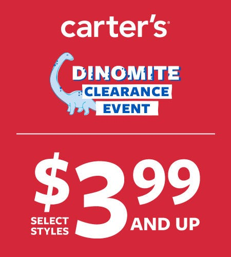 Dinomite Clearance Event Select Styles $3.99 and Up* from Carter's