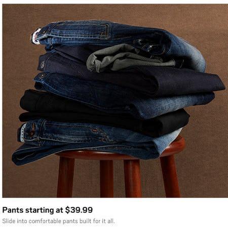 Pants Starting at $39.99