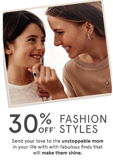 30% Off Fashion Styles from Kay Jewelers