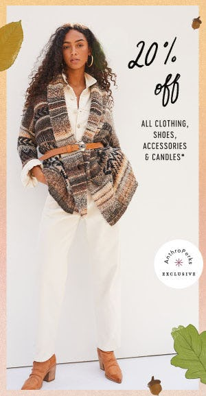 20% Off All Clothing, Shoes, Accessories & Candles from Anthropologie