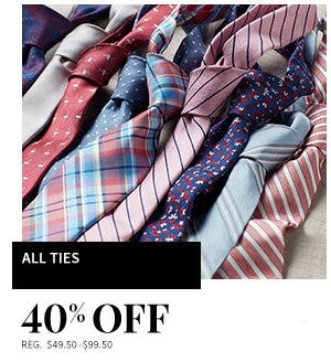 40% Off All Ties from Jos. A. Bank