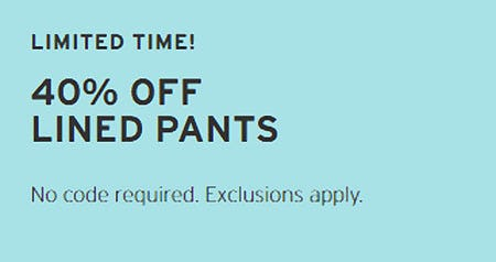 40% Off Lined Pants from Eddie Bauer