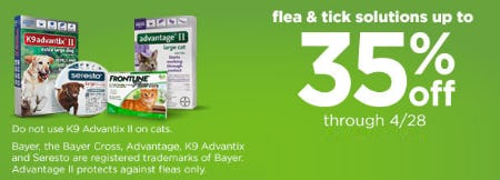 Up to 35% Off Flea & Tick Solutions