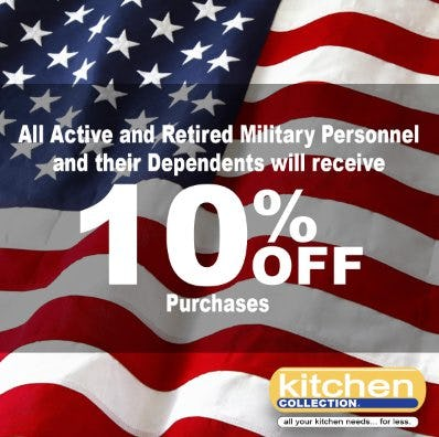 All Active and Retired Military Personnel and their Dependents will receive 10% Off Purchases from Kitchen Collection