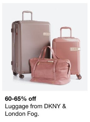 60-65% Off Luggage from DKNY & London Fog from macy's