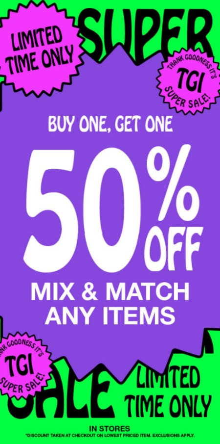 BOGO 50% Off Mix & Match Any Items