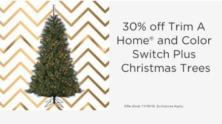 30% Off Trim A Home and Color Switch Plus Christmas Trees