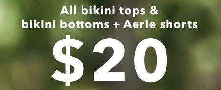 All Bikini Tops & Bikini Bottoms + Aerie Shorts $20 from Aerie