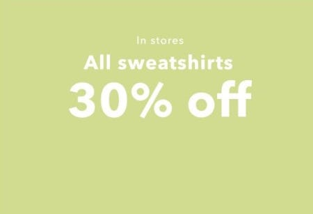 30% Off All Sweatshirts