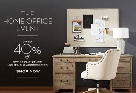 Up to 40% Off The Home Office Event from Pottery Barn