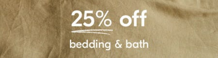 25% Off Bedding and Bath