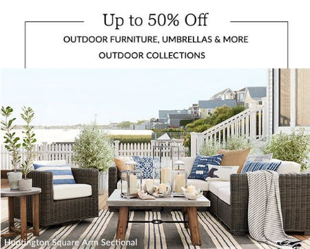 Up to 50% Off Outdoor Furniture, Umbrellas & More from Pottery Barn