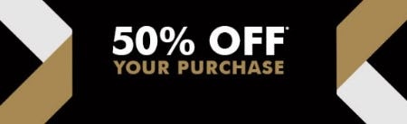 50% Off Your Purchase