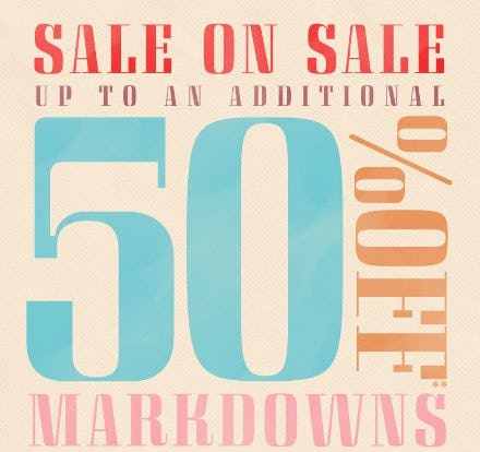 Up to an Additional 50% Off Markdowns
