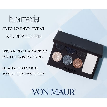 Laura Mercier Eyes to Envy Event from Von Maur