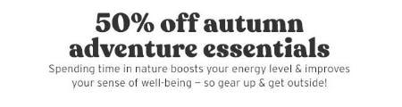 50% Off Autumn Edvanture Essentials from Eddie Bauer