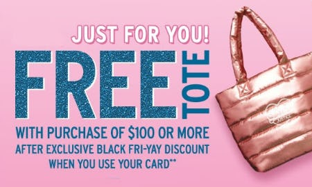 Free Tote with Purchase of $100 or More from Justice