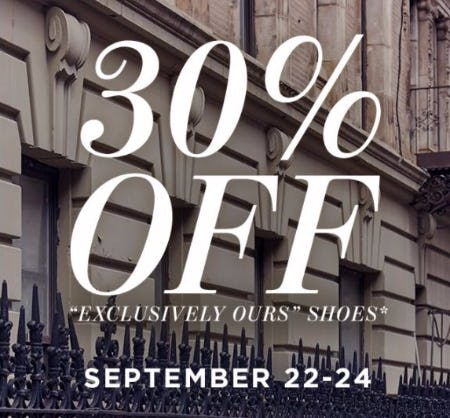 "30% Off ""Exclusively Ours"" Shoes"