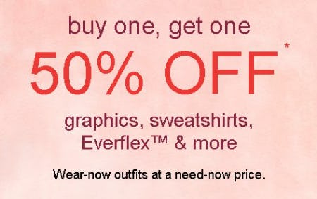 Buy One, Get One 50% Off Graphics, Sweatshirts, Everflex & More
