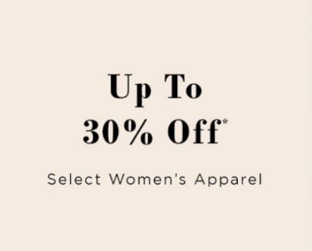 Up to 30% Off Select Women's Apparel