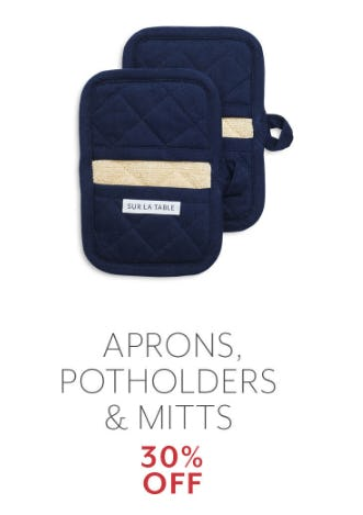 30% Off Aprons Potholders & Mitts from Sur La Table