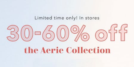 30-60% Off The Aerie Collection from Aerie